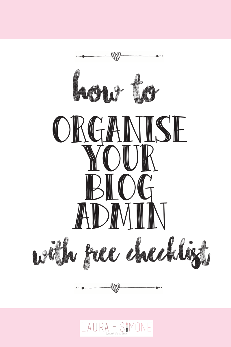 Blog admin, Free checklist, Blogging, Organisation, Planning, Lifestyle, Blog planning, Entrepreneur, Business, Online business, To do list, Blogger, Organised, Free tools, Free template, Blogging library, Tips and Tricks, Blog tips, Blog help, Printables